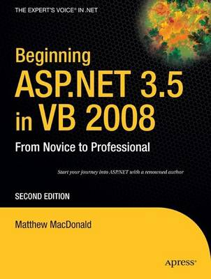 Beginning ASP.NET 3.5 in VB 2008: From Novice to Professional (Paperback)