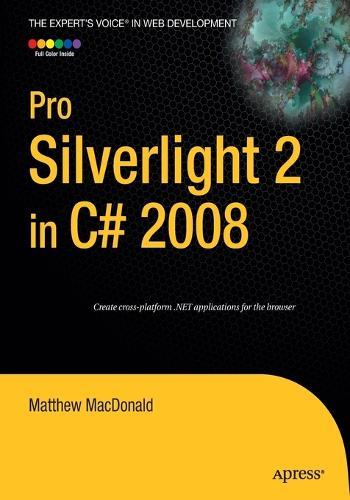 Pro Silverlight 2 in C# 2008 (Paperback)
