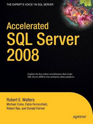 Accelerated SQL Server 2008 (Paperback)