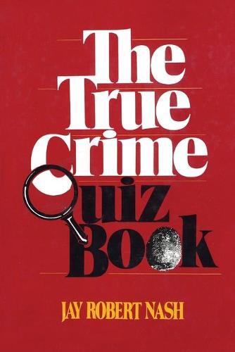 The True Crime Quiz Book (Paperback)