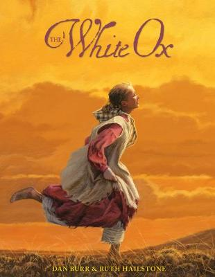 The White Ox: The Journey of Emily Swain Squires (Paperback)