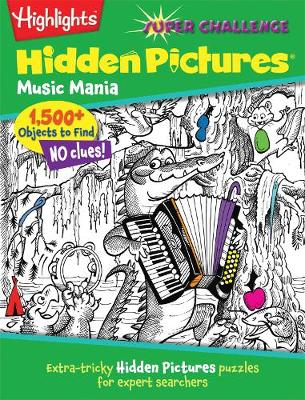 Music Mania: Extra-tricky Hidden Pictures (R) puzzles for expert searchers (Paperback)