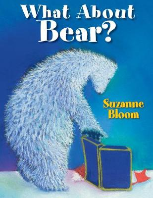 What About Bear? (Paperback)