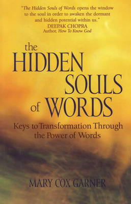 The Hidden Souls of Words: Keys to transformation through the power of words (Hardback)