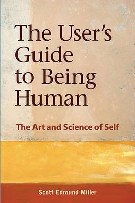 User's Guide to Being Human (Paperback)