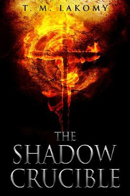 The Shadow Crucible (Paperback)