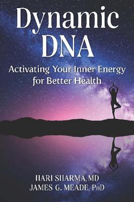 Dynamic DNA: Activating Your Inner Energy for Better Health (Paperback)