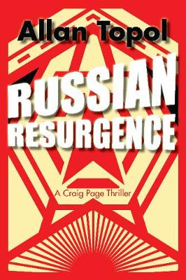 Russian Resurgence: A Craig Page Thriller (Paperback)