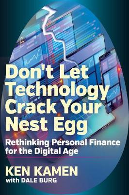 Donat Let Technology Crack Your Nest Egg: Rethinking Personal Finance for the Digital Age (Hardback)