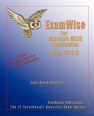 ExamWise for Microsoft Windows 2000 Network Infrastructure Exam 70-216 - ExamWise S. (Paperback)