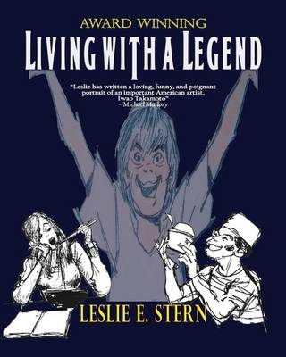 Living with a Legend a Personal Look at Animation Legend Iwao Takamoto, Designer of Scooby-Doo (Paperback)