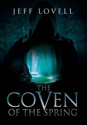 Coven of the Spring (Hardback)