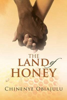 The Land of Honey (Paperback)