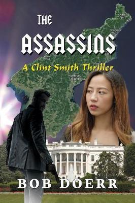 The Assassins - Clint Smith Thriller 3 (Paperback)