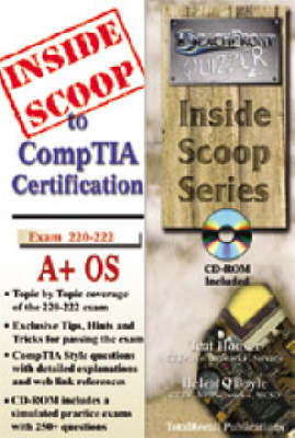 InsideScoop to CompTIA A+ Operating System Technology Exam 220-222 (with CD-ROM Exam) - InsideScoop S.