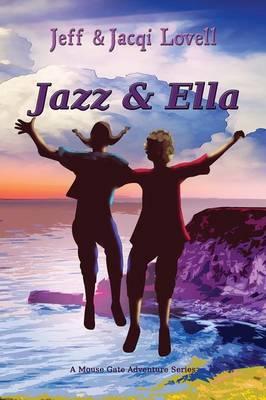 Jazz and Ella (Paperback)