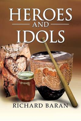 Heroes and Idols (Paperback)