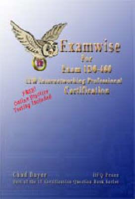 ExamWise CIW 1DO-460: Internetworking Professional Exam - ExamWise S. (Paperback)