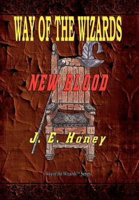 Way of the Wizards - New Blood (Hardback)