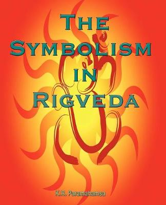 The Symbolism In Rigveda (Paperback)