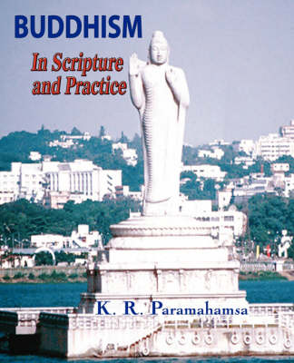 Buddhism In Scripture and Practice (Paperback)