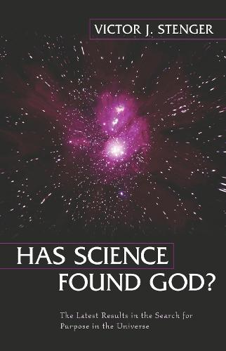 Has Science Found God? (Hardback)