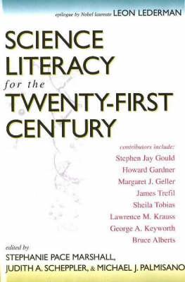 Science Literacy For The Twenty-First Century (Hardback)