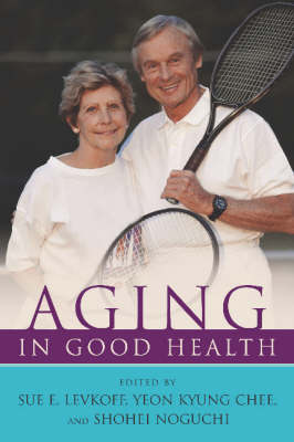 Aging In Good Health (Paperback)