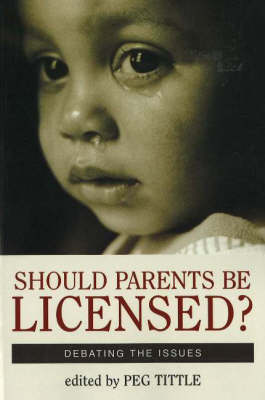 Should Parents Be Licensed? (Paperback)