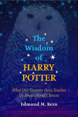 The Wisdom Of Harry Potter (Paperback)