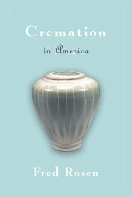 Cremation In America (Hardback)