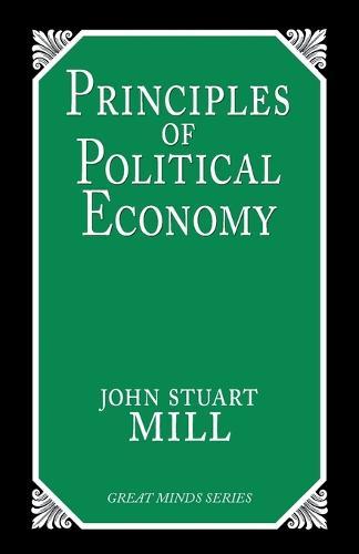 Principles Of Political Economy (Paperback)