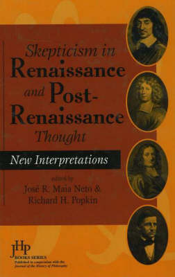 Skepticism In Renaissance And Post-Renaissance Thought (Hardback)