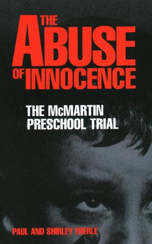 The Abuse Of Innocence (Paperback)