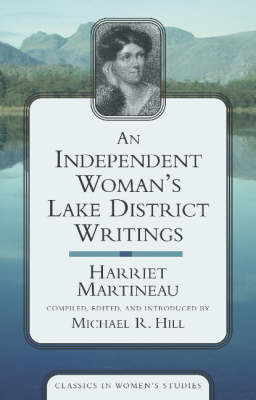 Independent Woman's Lake District Writings, An (Paperback)