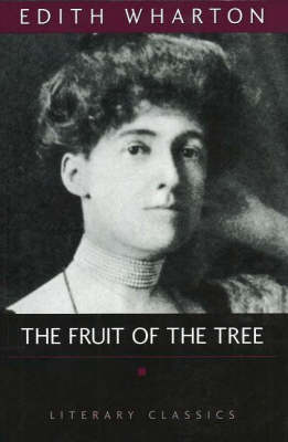 The Fruit Of The Tree (Paperback)