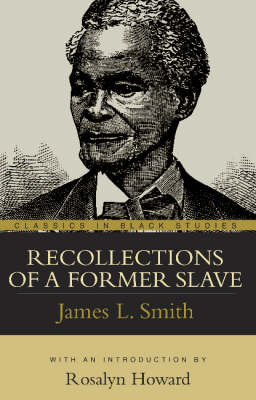 Recollections of a Former Slave (Paperback)
