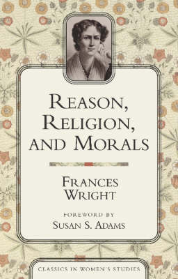 Reason, Religion, And Morals (Paperback)