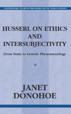 Husserl On Ethics And Intersubjectivity (Hardback)