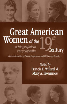 Great American Women Of The 19Th Century (Hardback)