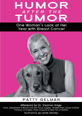 Humor After The Tumor (Paperback)