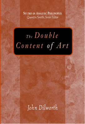 The Double Content Of Art (Hardback)