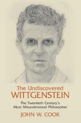 The Undiscovered Wittgenstein (Hardback)