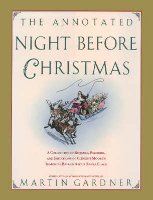 The Annotated Night Before Christmas (Hardback)