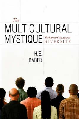 The Multicultural Mystique (Hardback)