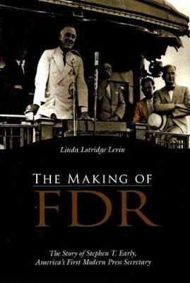 The Making Of Fdr (Hardback)
