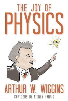 The Joy Of Physics (Hardback)
