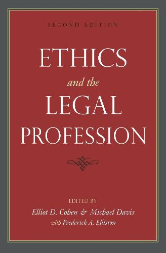 Ethics and the Legal Profession (Paperback)