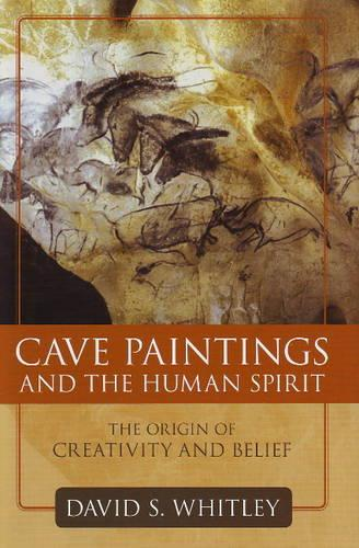 Cave Paintings And The Human Spirit (Hardback)