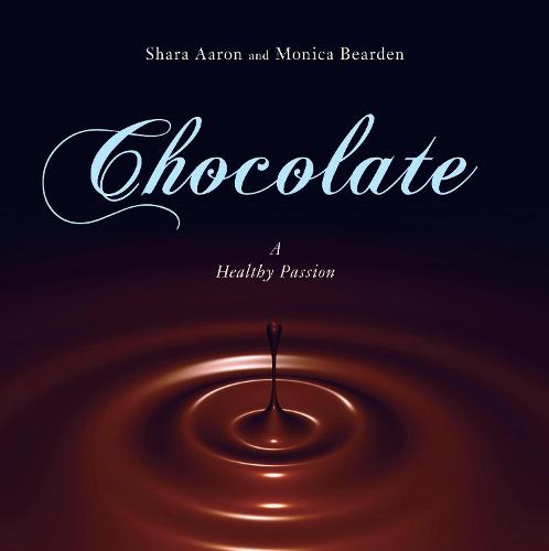 Chocolate#A Healthy Passion (Hardback)